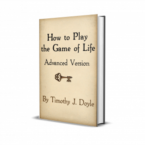 How to Play the Game of Life - Tim Doyle - Advanced
