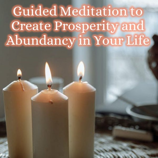 Guided Meditation to Create Prosperity and Abundancy in Your Life Shop